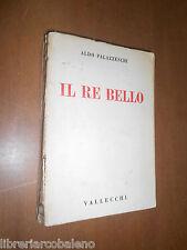 ALDO PALAZZESCHI - IL RE BELLO - VALLECCHI, 1921 - 1° EDIZIONE
