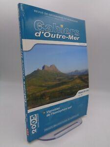 Les cahiers d'outre-mer : Vignobles de l'hémisphère sud 2005