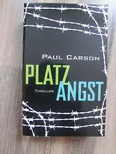 Platzangst - Thriller von Paul Carson