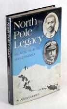 Signed North Pole Legacy Black White & Eskimo S Allen Counter Henson Peary
