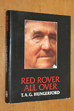 T.A.G Hungerford RED ROVER ALL OVER 1952-1986 SIGNED + RIVERSLAKE HCDJ 1953