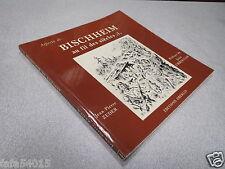 ALSACE : ASPECTS DE BISCHHEIM AU FIL DES SIECLES 1 JEAN ZEDER ED OBERLIN 1982 *