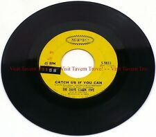 """The Dave Clark Five - Catch Us If You Can/On The Move 7"""" 45"""