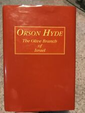 "Rare Orson Hyde "" The Olive Branch Of Israel"" Hard Cover ,Mormon ,LDS"
