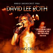 DAVID LEE ROTH - GOING CRAZY/RADIO BROADCAST  CD NEW+