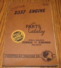 Caterpillar D337 Diesel Engine Parts Catalog Book Manual 1957  sn 22B862-22B1400