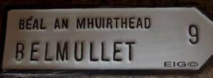 """BELMULLET  Irish ROAD SIGN CAST Handpainted old style Large 15"""" x 4.5"""" Co Mayo"""