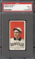Rare 1909-11 T206 Frank King Old Mill Southern League Danville PSA 3.5 VG +