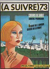 A SUIVRE n° 73 - février 1984. Couverture LOUSTAL - Etat neuf