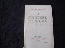LE MYSTERE MUSICAL par Adolphe BOSCHOT - Librairie PLON 1929