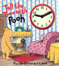 """""""VERY GOOD"""" Tell The Time With Pooh : A Clock Book : ( Large Print ), Milne, A."""
