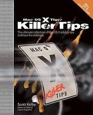 Mac OS X Tiger Killer Tips, Kelby, Scott, Very Good Book
