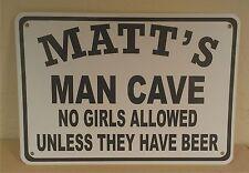 "Personalize Man Cave 14""X10"" Polystyrene Novelty Sign Garage Office Den"