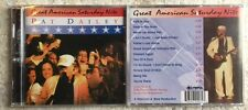 Pat Dailey - Great American Saturday Nite Put-in-Bay,Ohio Lake Erie [CD New]