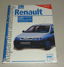 Reparaturanleitung Renault Laguna I - Baujahre 1993 bis 1998!
