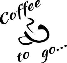 "Aufkleber Kaffee Bäckerei Imbiss Kiosk ""Coffee to go..."" Schaufenster Werbung"