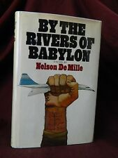 By The Rivers of Babylon by Nelson DeMille 1st Edition, 1st Print, HC 1978
