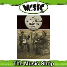 New Old Time String Banjo Styles Music Tuition Book