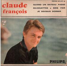 45T EP: Claude François: quand un bateau passe + 3 titres. philips