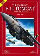 The Grumman F-14 Tomcat - A Comprehensive Guide - New & Updated (SAM Pubs) - New