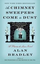 As Chimney Sweepers Come to Dust-Alan Bradley-2016 Flavia de Luce novel #7-TSP