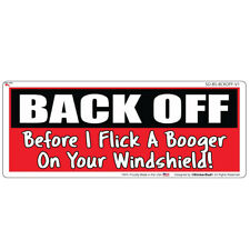 "BACK OFF Booger (9"" x 3"") Full Color Printed Vinyl Decal Bumper Sticker"