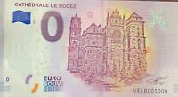 BILLET 0  EURO CATHEDRALE DE RODEZ FRANCE 2018  NUMERO 5000 DERNIER BILLET