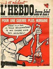 """L'HEBDO HARA-KIRI N°44 du 1/12/1969"" REISER : POUR UNE GUERRE PLUS HUMAINE"