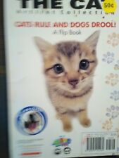 A Small Enjoyable Paper-Back Book The Cats Rule & Dogs Drool! A Flip Book.