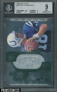 1998 Spx Finite #181 Peyton Manning Colts RC Rookie HOF BGS 9 w/ 9.5