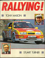 Rallying! by Mason & Turner Car Prep. Rally Types Driving Navigating Crews Money