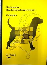 Catalogus hondenbelastingpenningen door A.J. Kooij, 1998. Nummer 41 van 50 stuks