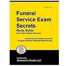 Funeral Service Exam Secrets Study Guide: Funeral Service Test Review for the Fu