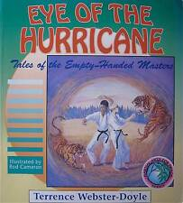 EYE OF THE HURRICANE TALES OF THE EMPTY HANDED MASTERS KARATE MARTIAL ARTS