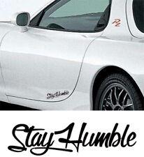 6 IN MATTE BLACK STAY HUMBLE DECAL STICKER RACING HONDA JDM DRIFT CAR WINDOW