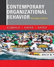 FAST SHIP - ELSBACH KAYES 1e Contemporary Organizational Behavior: From Idea FW2