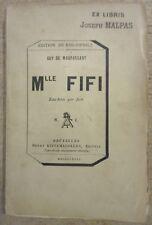 GUY DE MAUPASSANT MADEMOISELLE FIFI 1882 EDITION ORIGINALE EAU-FORTE PAR JUST