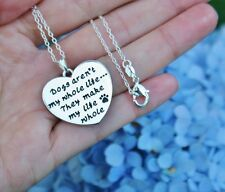 Life, They Make My Life Whole Silver Dog Lover Necklace Dogs Aren't My Whole