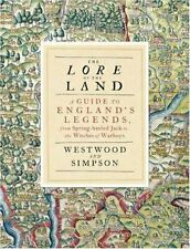 The Lore of the Land: A Guide to England's Legends, from Spring-heeled Jack to,