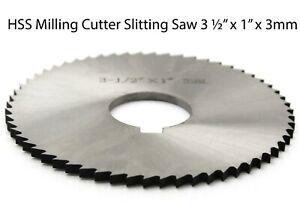"HSS Milling Cutter Slitting Saw 3 ½"" x 1"" x 3mm"