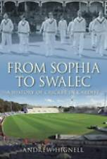From Sophia To Swalec: The Home of Welsh Cricket, Hignell, Andrew, New Book