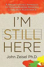 I'm Still Here: A Breakthrough Approach to Understanding Someone Livin-ExLibrary