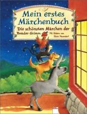 Mein erstes Märchenbuch von Jacob Grimm und Wilhelm Grimm (2001, Gebundene Ausgabe)