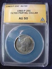 1983-P WASHINGTON QUARTER ANACS CERTIFIED AU--50 TILTED PARTIAL COLLAR!!   #29