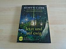 Robyn Carr u.a.: Jetzt und auf ewig / Taschenbuch