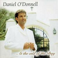 Daniel O'Donnell : At the End of the Day CD (2009) Expertly Refurbished Product