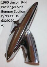 1960 Lincoln R-H Rear Bumper Section P/N's COLB-6329292-C Original O.E.M. Nice
