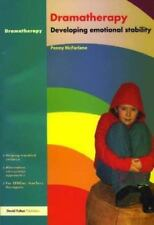 Dramatherapy : Raising Children's Self-Esteem and Developing Emotional...