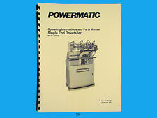 Powermatic Model DT65 Dovetailer Instruction & Parts Manual *308