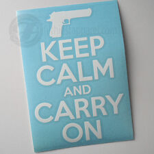 KEEP CALM AND CARRY ON Decal Sticker Pro Gun Rights 2nd Amendment NRA Handgun